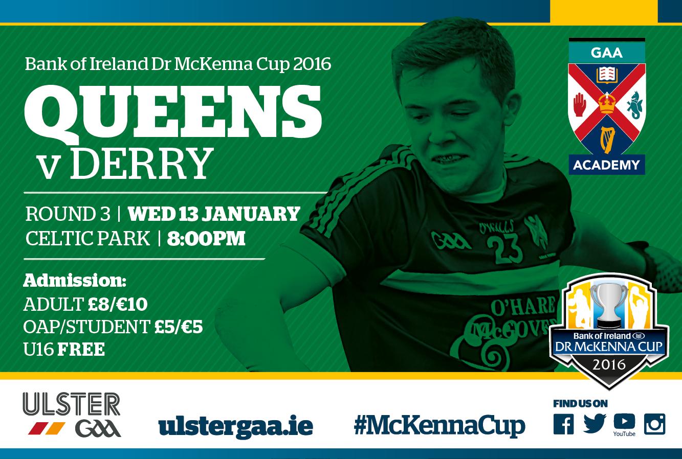 Dr McKenna Cup 2016 Round 3 - Queens GAA